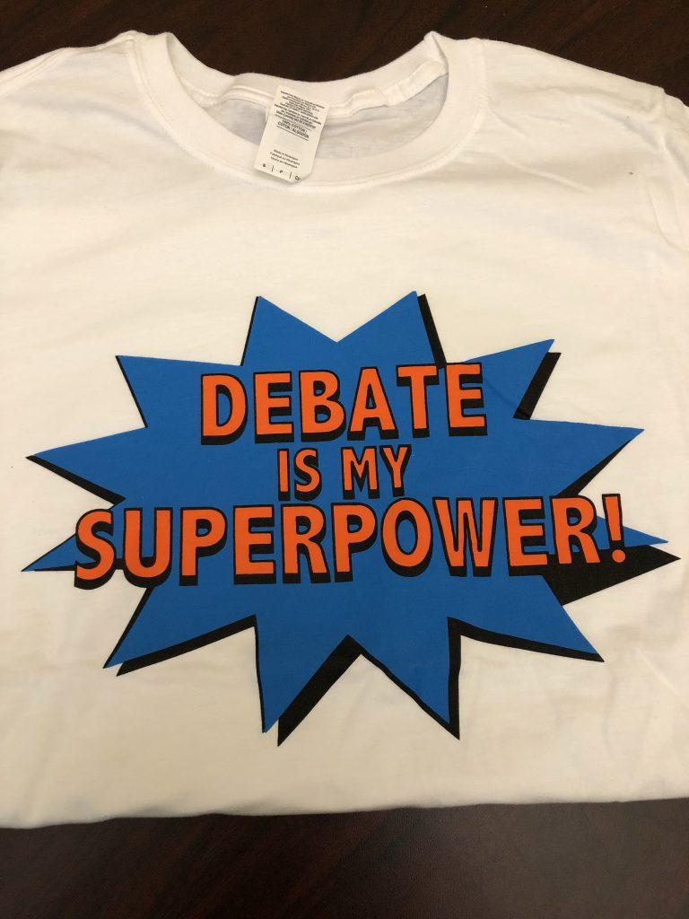 t-shirt: Debate is my superpower